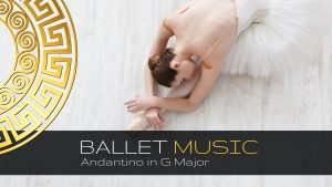 Ballet Class Music - Andantino in G Major